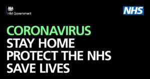 Government/NHS Slogan: Coronavirus, Stay Home, Protech the NHS, Save Lives